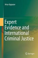 Expert Evidence and International Criminal Justice PDF