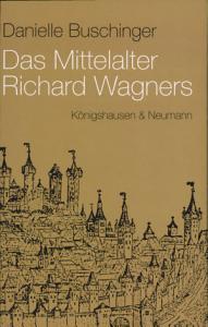 Das Mittelalter Richard Wagners PDF