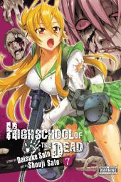 Highschool of the Dead: Volume 7
