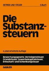 Die Substanzsteuern: Ausgabe 4