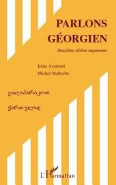 Parlons géorgien (Deuxième édition augmentée)
