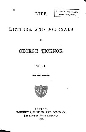 Life  Letters and Journals of George Ticknor
