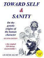 Toward Self & Sanity: On the Genetic Origins of the Human Character. Second Edition