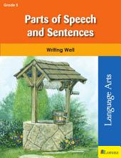 Parts of Speech and Sentences: Writing Well in Grade 5