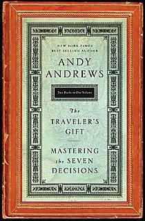 Traveler s Gift  Mastering the Seven Decisions Book