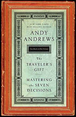 Traveler's Gift; Mastering the Seven Decisions