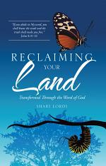 Reclaiming Your Land
