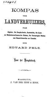 Kompas voor landverhuizers, naar Algiers, de Kaapkolonie, Australiën, de Zuid- en Middelamerikaansche Staten, de Vereenigde Staten van Noord-Amerika en Canada