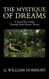 The Mystique of Dreams: A Search for Utopia Through Senoi Dream Theory