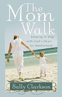 The Mom Walk Book