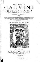 Iohannis Calvini Institvtionis Christianae Religionis Libri Qvatvor