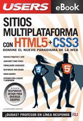 Sitios Multiplataforma con HTML5 + CSS3: Domine el nuevo paradigma de la web.