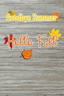 Goodbye Summer Hello Fall Book PDF