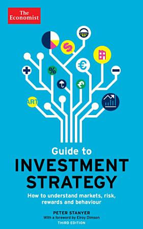 The Economist Guide To Investment Strategy 3rd Edition PDF