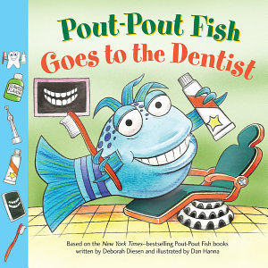 Pout Pout Fish  Goes to the Dentist