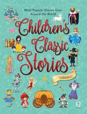 Children's Classic Stories: Volume 1