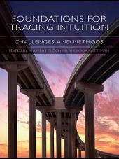 Foundations for Tracing Intuition: Challenges and Methods