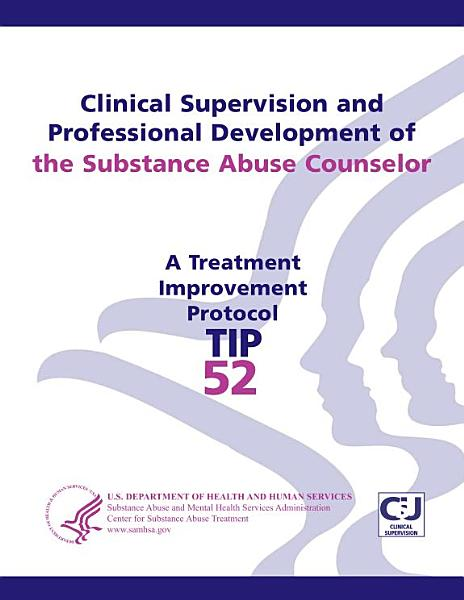 Download Clinical Supervision and Professional Development of the Substance Abuse Counselor Book