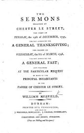Two Sermons, preached ... the first ... the 19th of December, 1797, the day appointed for a General Thanksgiving; the second ... the 8th of March, 1798, the day appointed for a General Fast
