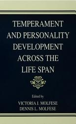 Temperament And Personality Development Across The Life Span Book PDF