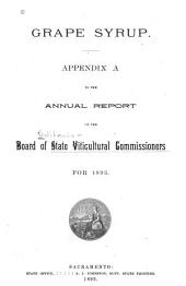Grape Syrup: Appendix A to the Annual Report of the ... Commissioners for 1893