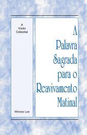 La Palabra Santa para el Avivamiento Matutino - La visión celestial