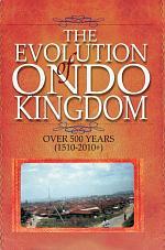 Evolution of Ondo Kingdom Over 500 years (1510-2010+)