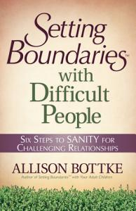Setting Boundaries   with Difficult People Book