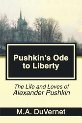 Pushkin S Ode To Liberty Book PDF