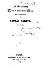 Révélations faites en faveur de la France par Thomas Martin
