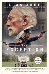 The Kaiser's Last Kiss: The Basis for the Film The Exception