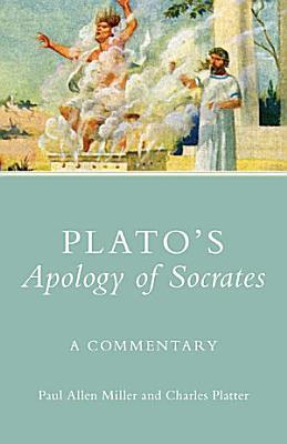 Plato s Apology of Socrates