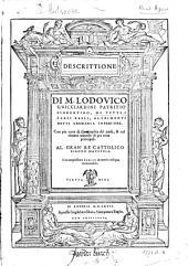 Descrittione di M. Lodovico Gvicciardini [...] di tvtti i Paesi Bassi, altrimenti detti Germania inferiore. Con piu carte di geographia del paese, & col ritratto naturale di piu terre principali [...].