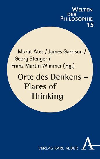 Orte des Denkens   Places of Thinking PDF