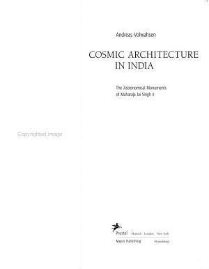 Cosmic Architecture in India