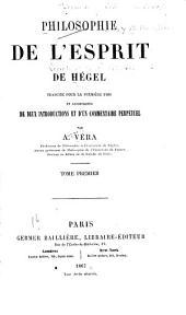 Philosophie de L'esprit de Hegel: traduite ... par A. Vera, Volume1
