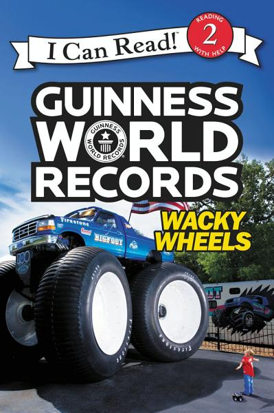 Download Guinness World Records  Wacky Wheels Book