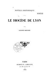 Notice historique sur le diocèse de Lyon