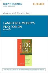 Mosby's PDQ for RN - E-Book: Practical, Detailed, Quick, Edition 4