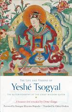 The Life and Visions of Yeshé Tsogyal