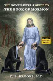 Nonbeliever's Guide to the Book of Mormon