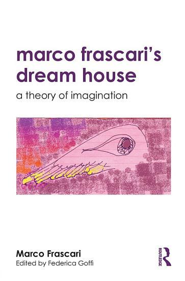 Marco Frascari s Dream House PDF