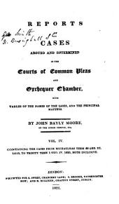 Reports of Cases Argued and Determined in the Courts of Common Pleas and Exchequer Chamber: With Tables of the Names of the Cases and the Principal Matters, Volume 4