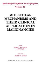 Molecular Mechanisms and Their Clinical Application in Malignancies