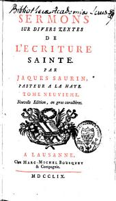 Sermons sur divers textes de l'Ecriture Sainte: Volume9