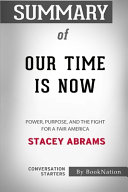 Download Summary of Our Time Is Now Book