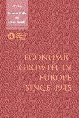 Economic Growth in Europe Since 1945 PDF