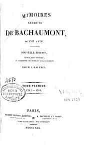 Mémoires secrets de Bachaumont de 1762 à 1787: Volume1