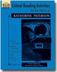 Critical Reading Activities for the Works of Katherine Paterson Book