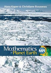 Mathematics of Planet Earth: Mathematicians Reflect on How to Discover, Organize, and Protect Our Planet